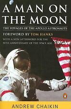 A Man on the Moon : The Voyages of the Apollo Astronauts by Andrew Chaikin...