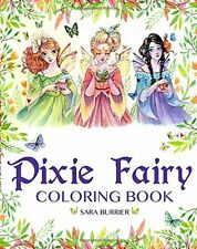 Pixie Fairy Coloring Book 1 edition by Sara Burrier Paperback BRAND NEW
