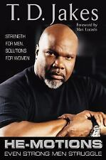 Acc, He-Motions: Even Strong Men Struggle, T. D. Jakes, 0399151966, Book
