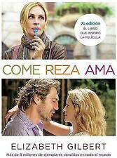 Come, Reza, Ama : El Viaje de una Mujer Por Italia, India E Indonesia en...