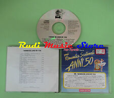 CD ROMANTICI SCATENATI 50 11B LOVED BY YOU compilation 1994 MONROE DAY LEE (C38)