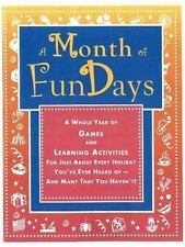 A Month of FunDays: A Whole Year of Games and Learning Activities for Just About