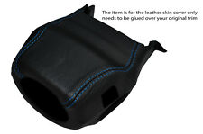 BLUE STITCH STEERING WHEEL SHROUD SKIN COVER FITS LAND ROVER DISCOVERY 1 89-94