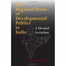 NEW - The Regional Roots of Developmental Politics in India: A Divided Leviathan