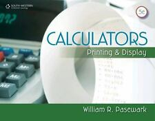 Business Calculations: Calculators : Printing and Display by William R....