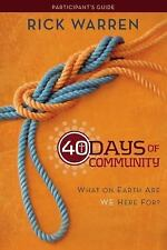 40 Days of Community Study Guide: What On Earth Are We Here For?, Warren, Rick,