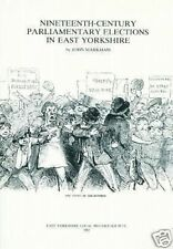 19TH CENTURY PARLIAMENTARY ELECTIONS IN EAST YORKSHIRE