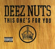 Deez Nuts - This One's for You [New CD]