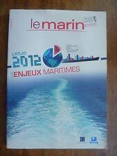 """LE MARIN HORS-SERIE """"L'ATLAS 2012 DES ENJEUX MARITIMES""""~MARINE MARCHANDE etc...."""