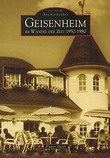 Duell, Geisenheim i Wandel d Zeit 1950 - 1980, Reihe Archivbilder, Sutton 2006
