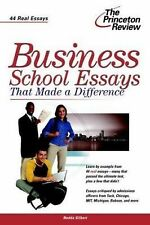 Business School Essays That Made a Difference : 99 Essays That Made the...