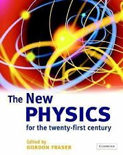 The New Physics for the Twenty-First Century by