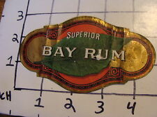 Orig. Vintage Label:  SUPERIOR BAY RUM cool but folded, early