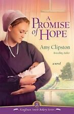 A Promise of Hope Kauffman Amish Bakery - Clipston, Amy - Paperback