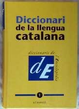 DICCIONARI DE LA LLENGUA CATALANA TOMO 1 - ENCICLOPEDIA CATALANA 2'007 - VER