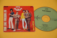 THE ROKES CDS (NO LP )MA CHE FREDDO FA-PER ME PER TE'-ITALY BEAT