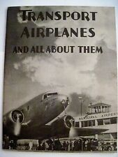 """1934 """"Transport Airplanes and All About Them"""" - Booklet -  Lockheed Electra's *"""