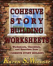 Cohesive Story Building Worksheets : Worksheets, Checklists, and Exercises...