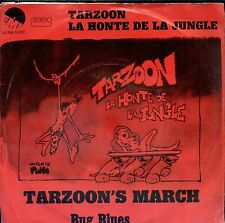 7inch TARZOON LA HONTE DE LA JUNGLE tarzoon's march HOLLAND EX 1975