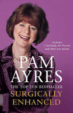 Surgically Enhanced by Pam Ayres (Paperback, 2006)