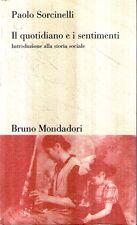 Mu35 Il quotidiano e i sentimenti Paolo Sorcinelli Mondadori 1996
