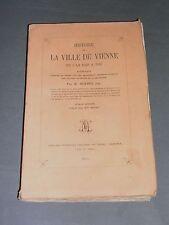 Régionalisme Dauphiné Hist.de la ville de Vienne de 1040 à 1801 Mermet 1854