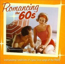 Romancing the 60s: Instrumental Renditions of Classic Love Songs Of The 1960s...