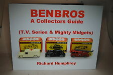 "BENBROS ""A COLLECTORS GUIDE"" (T.V. Series & Mighty Midgets) by Richard Humphrey"