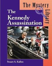 The Mystery Library: The Kennedy Assassination by Stuart A. Kallen (2003,...