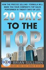 G, 20 Days to the Top: How the PRECISE Selling Formula Will Make You Your Compan