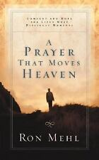 9781576738856 Ron Mehl A Prayer That Moves Heaven Comfort and Hope for Lifes