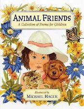 Animal Friends : A Collection of Poems for Children by Michael Hague (2007,...