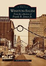 Images of America Ser.: Winston-Salem : From the Collection of Frank B. Jones...