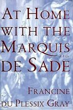 At Home with the Marquis De Sade: A Life-ExLibrary