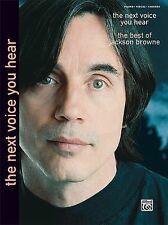 The Next Voice You Hear: Piano/Vocal/Chords (Jackson Browne Classic Songbook Col