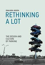 ReThinking a Lot: The Design and Culture of Parking (MIT Press), Ben-Joseph, Era