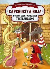 Caperucita Roja y Otros Cuentos Clasicos Teatralizados by Graciela Repun...