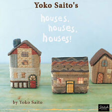 ENGLISH EDITION: Yoko Saito's HOUSES, HOUSES, HOUSES! Quilt 34 Projects NEW BOOK