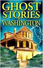 Ghost Stories of Washington by Barbara Smith (2000, Paperback, Revised)