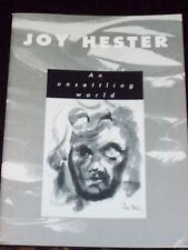 JOY HESTER - AN UNSETTLING WORLD