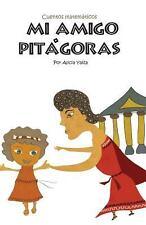 Mi Amigo Pitagoras by Alicia Yaiza (2014, Paperback)