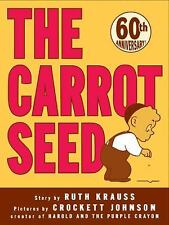 Trophy Picture Bks.: The Carrot Seed by Ruth Krauss and Krauss (2004,...
