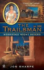 The Trailsman #306: Nebraska Night Riders, Sharpe, Jon, 0451220935, Book, Accept