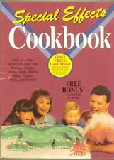 Special Effects Cookbook - Easy to Create Recipes for Food that Smokes,Moves...