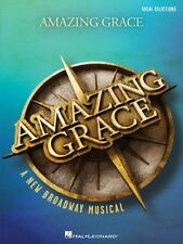 Amazing Grace A New Broadway Musical Sheet Music Vocal Line with Piano 000156237