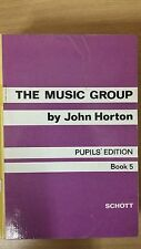 The Music Group By John Horton: Pupil's Edition: Book 5: Music Score (E6)