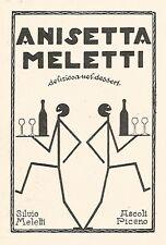 W9762 Anisetta MELETTI - Ascoli Piceno - Pubblicità del 1935 - Old advertising