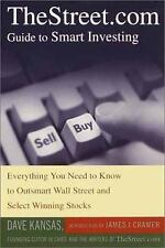 TheStreet.com Guide to Smart Investing: Everything You Need to Know to Outsmart