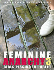 Feminine Anarchy: No. 3: Girls Pissing in Public, Cat O'Nine Tails, New Conditio