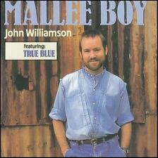 JOHN WILLIAMSON - MALLEE BOY CD ~ TRUE BLUE + AUSTRALIAN 80's COUNTRY/FOLK *NEW*